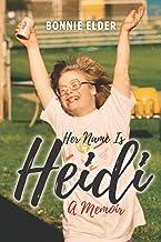 Her Name Is Heidi: A Memoir