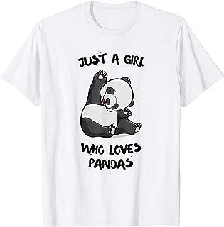 Just a girl who loves Pandas T-Shirt Cute Bear Panda Gift