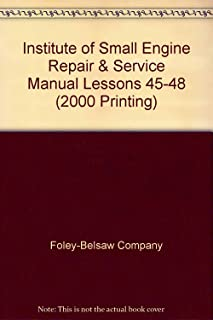 Institute of Small Engine Repair & Service Manual Lessons 45-48 (2000 Printing)