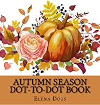 Autumn Season Dot-to-Dot Book (Adult Dot to Dot Books)
