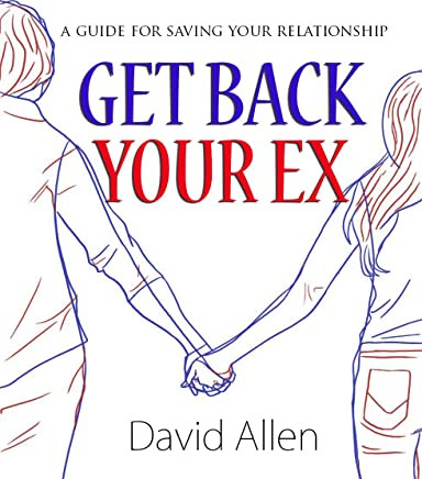 Amazon com: How To Get My Ex Back - The Ultimate Guide To