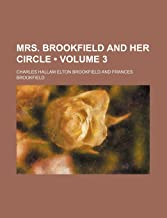 Mrs. Brookfield and Her Circle (Volume 3