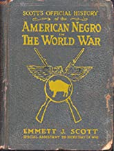 THE AMERICAN NEGRO IN THE WORLD WAR