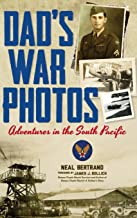 Free Download Dad's War Photos: Adventures in the South Pacific (Hardcover) 193670725X/ English PDF