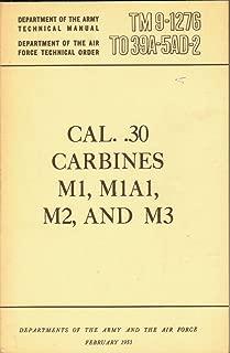 Cal 30 Carbines M1 M1a1 M2 & M3 1953