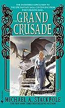 The Grand Crusade (DragonCrown War Cycle)