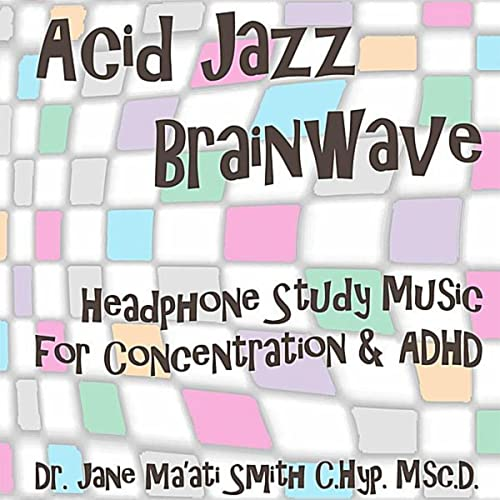 ae4459cd26bb6 Acid Jazz Brainwave: Headphone Study Music For Concentration And ...