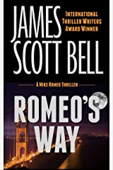 Romeo's Way (Mike Romeo Thrillers Book 2) Kindle Edition