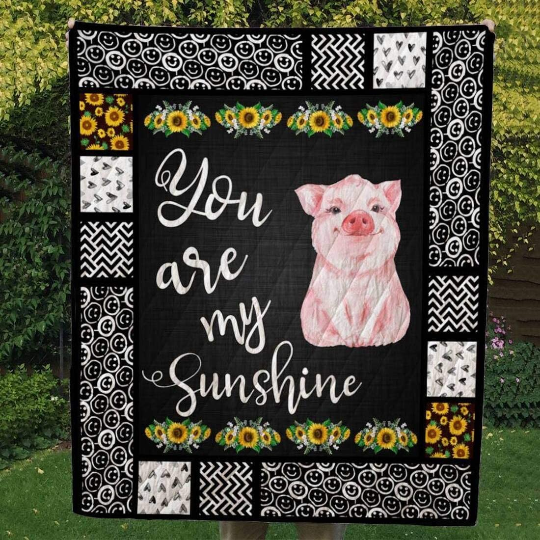 Personalized Pig Quilt You are Q Max 46% OFF My Custom Ranking TOP10 Sunshine Your