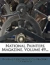National Painters Magazine, Volume 49...