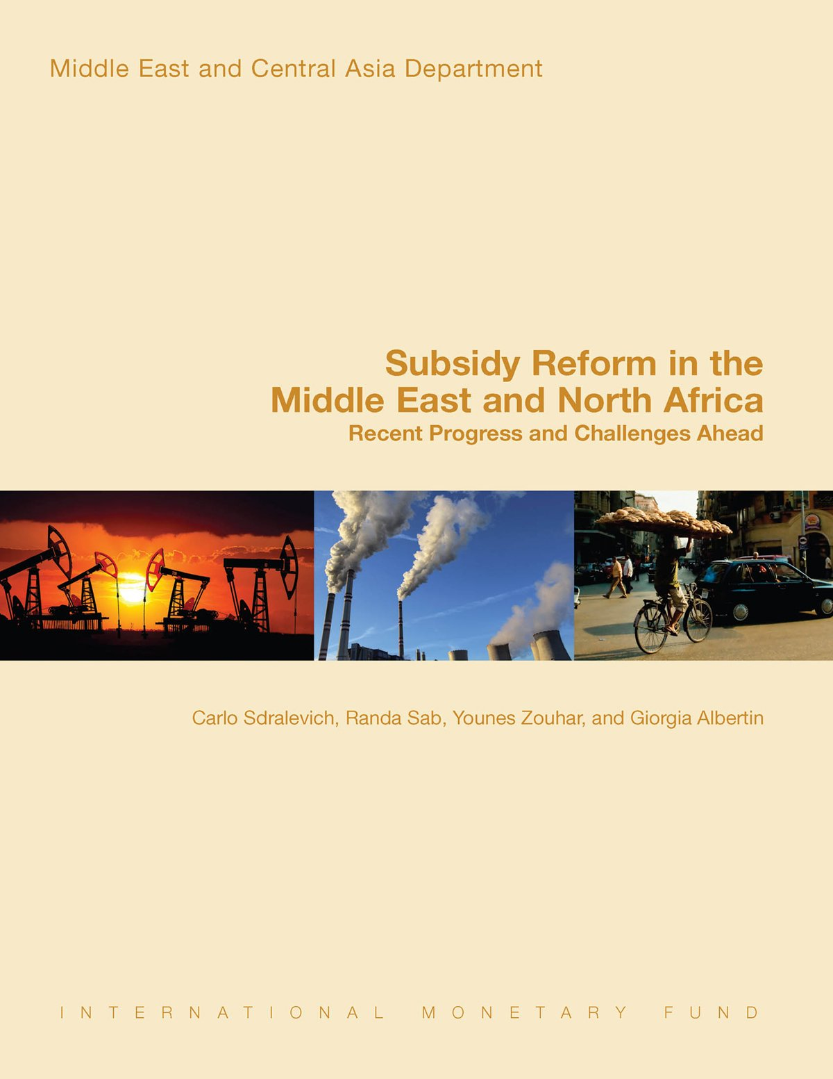 Subsidy Reform in the Middle East and North Africa: Recent Progress and Challenges Ahead (Middle East and Central Asia Department)