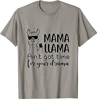 Mama Llama Aint Got Time Shirts - Tshirt gift for Mama, Mom