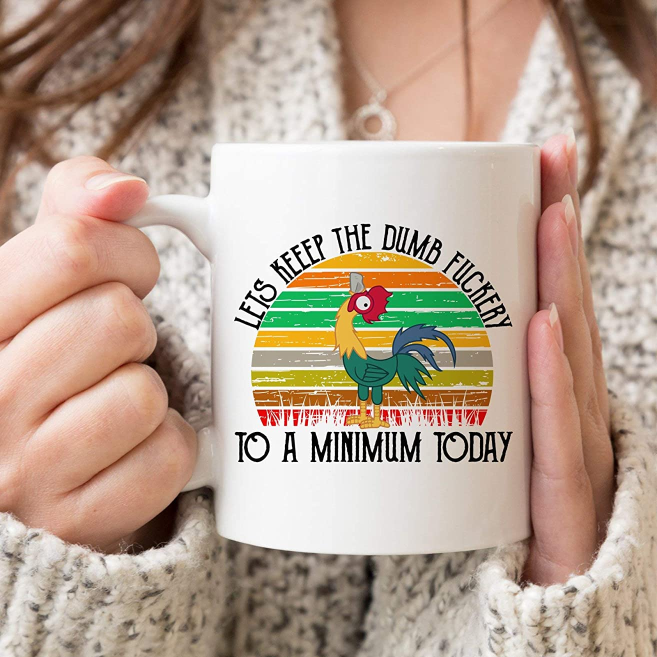 Let's Keep The Dumbfuckery To A Minimum Today, Dumbfuck, Fuck Mug- Coffee Mug, Tea Mug, Cute Mug - Gift, cute gift, Souvenir, 11oz, 15oz