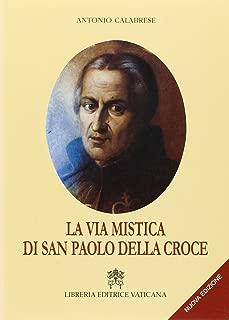 MAESTRO E MISTICO - SAN PAOLO DELLA CROCE - SIGNED