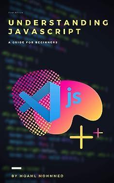 understanding javascript: JavaScript for Web Developers