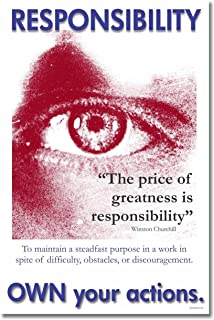 "Responsibility - Own Your Actions - ""The Price of Greatness Is Responsibility"" - Winston Churchill - Motivational Poster"