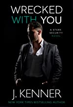 Wrecked With You (Stark Security Book 4)