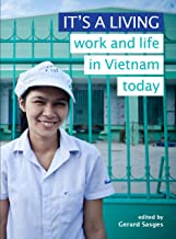 It's a Living: Work and Life in Vietnam Today: 1