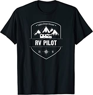 RV Pilot T-shirt for the King of the RV Tshirt 2018