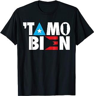 d7867ab13 En Puerto Rico  Tamo Bien Flag Shirt
