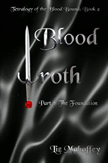 Blood Wroth - Part 2: The Foundation
