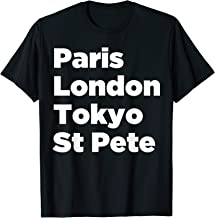 Paris London Tokyo St Pete T-Shirt - Mens Women Youth Tee