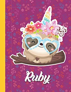 Ruby Personalized kawaii Sloth Composition Notebook For Girls With their Name. Workbook / Storybook gift: Ruby Birthday Gi...