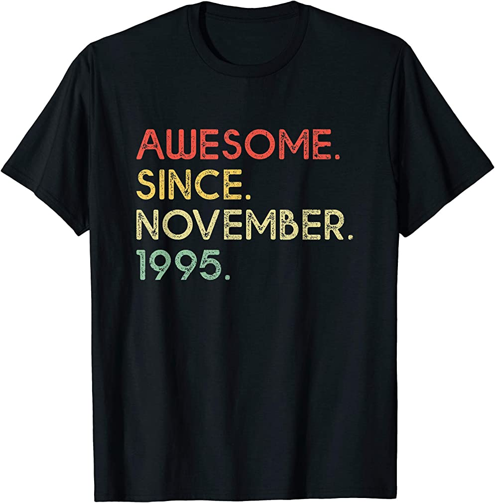 Awesome Since November 1995 24th Birthday 24 Years Old T-shirt