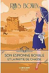 Son Espionne royale et la partie de chasse - Tome 3 Format Kindle