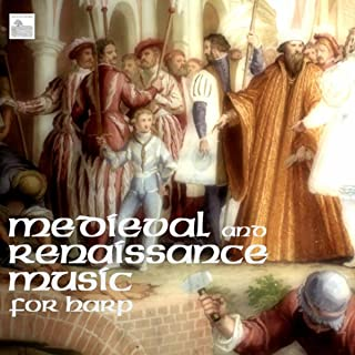 Medieval and Renaissance Music for Harp