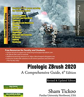 Pixologic ZBrush 2020: A Comprehensive Guide, 6th Edition (English Edition)