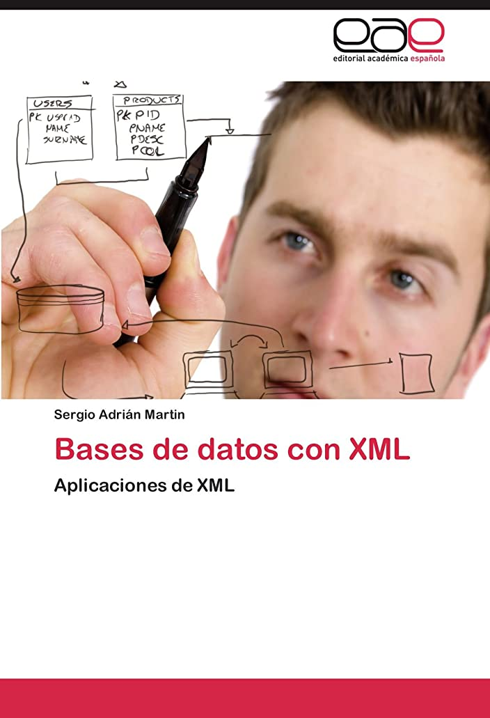 ナプキン月曜活発Bases de Datos Con XML