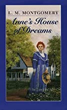 Anne's House of Dreams by Lucy Maud Montgomery illustrated