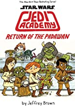 Return of the Padawan (Star Wars: Jedi Academy #2)