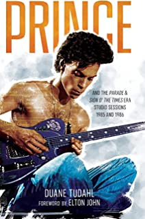 Prince and the Parade and Sign O' The Times Era Studio Sessions: 1985 and 1986 (Prince Studio Sessions)