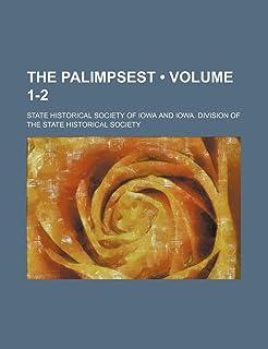 The Palimpsest (Volume 1-2)