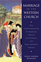 Marriage in the Western Church: The Christianization of Marriage During the Patristic and Early Medieval Periods (Supplements to Vigiliae Christiana)