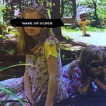 Wake Up Older