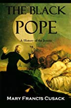 The Black Pope: A History of the Jesuits (1896)