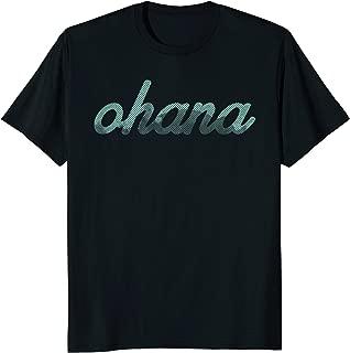 Ohana T Shirt