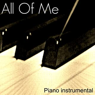 All of Me (Piano Instrumental)
