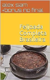 Feijoada Completa Brasileira (Portuguese Edition)