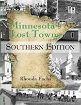 Minnesota's Lost Towns Southern Edition (4)