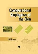 Computational Biophysics of the Skin (English Edition)