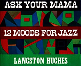 Ask Your Mama: 12 Moods For Jazz
