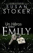 Un Héros pour Emily (Delta Force Heroes t. 2)