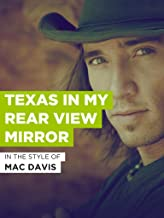 Texas In My Rear View Mirror