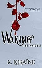 Waking the Watcher (The Watcher Series Book 1)