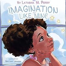 Imagination Like Mine