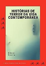 Histórias de terror da vida contemporânea (Contos de Nils Livro 1)